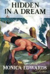 Hidden in a Dream - Monica Edwards