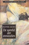 De wereld der onnozelen - Oliver Sacks, P.M. Moll-Huber