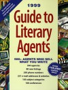 Guide to Literary Agents: 500 Agents Who Sell What You Write - Donya Dickerson, Dickerson