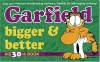 Garfield Bigger and Better - Jim Davis