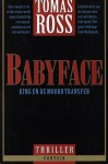 Babyface - Tomas Ross
