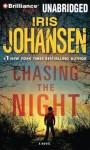 Chasing the Night - Iris Johansen, Jennifer Vandyck