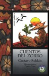 Cuentos del Zorro / Tales of the Fox - Gustavo Roldán, Lectorum Publications
