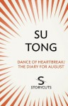 Dance of Heartbreak/The Diary for August (Storycuts) - Su Tong