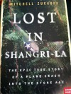 Lost in Shangri-la: The Epic True Story of a Plane Crash into the Stone Age - Mitchell Zuckoff