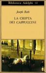 La cripta dei cappuccini - Joseph Roth, Laura Terreni