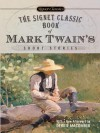 The Signet Classic Book of Mark Twain's Short Stories - Mark Twain