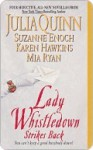 Lady Whistledown Strikes Back (Includes: Lady Whistledown, #2) - Karen Hawkins, Suzanne Enoch, Mia Ryan, Julia Quinn