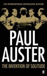 The Invention of Solitude. Paul Auster - Paul Auster