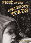 Night of the Spadefoot Toads - Bill Harley