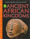 Ancient African Kingdoms - Sean Sheehan