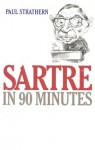 Sartre in 90 Minutes (Audio) - Paul Strathern, Robert Whitfield
