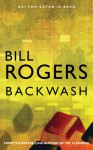 Backwash (DCI Tom Caton Manchester murder mysteries) - Bill Rogers
