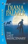 The Last Mercenary - Diana Palmer