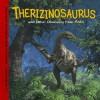 Therizinosaurus And Other Dinosaurs Of Asia (Dinosaur Find) (Dinosaur Find) - Dougal Dixon