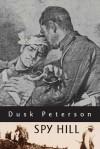 Spy Hill (Commando) - Dusk Peterson