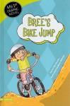 Bree's Bike Jump - Lori Mortensen, Mary Sullivan