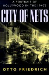 City of nets: a portrait of Hollywood in the 1940's. - Otto Friedrich