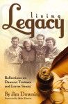 Living Legacy - James Downing, James Downing, Lonnie Berger