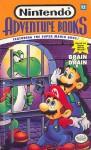 Brain Drain: Nintendo Adventure Book #12 - Matt Wayne, Ruth Ashby, Richard Chevat