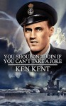 You Shouldn't Join If You Can't Take a Joke - Ken Kent