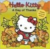 A Day of Thanks (Hello Kitty) - Sandra Higashi, Byron Glaser, Jean Hirashima, Ellen Weiss