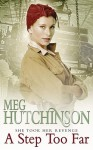 A Step Too Far - Meg Hutchinson