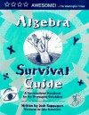Algebra Survival Guide: A Conversational Guide for the Thoroughly Befuddled - Josh Rappaport