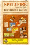 Spellfire Card Game: Master the Magic: Reference Guide - TSR Inc., Bruce Nesmith