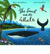 The Snail And The Whale (Book & Cd) - Julia Donaldson, Axel Scheffler