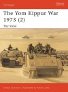 The Yom Kippur War 1973 (2): The Sinai: Sinai Pt. 2 (Campaign) - Simon Dunstan, Kevin Lyles