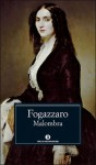 Malombra - Antonio Fogazzaro, Anna Maria Moroni