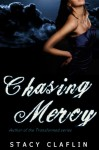 Chasing Mercy - Stacy Claflin