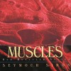 Muscles: Our Muscular System - Seymour Simon