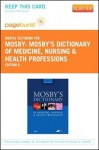 Mosby's Dictionary of Medicine, Nursing & Health Professions - Pageburst E-Book on Vitalsource (Retail Access Card) - C.V. Mosby Publishing Company