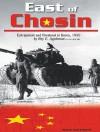 East of Chosin: Entrapment and Breakout in Korea, 1950 - Roy E. Appleman, Sean Runnette