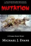 Mutation - Michael J. Evans