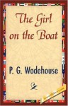 THE GIRL ON THE BOAT - P.G. Wodehouse, 1stWorld Library
