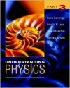 Understanding Physics, Part 3 - Karen Cummings, Edward F. Redish, Priscilla W. Laws