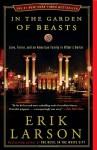 In the Garden of Beasts: Love, Terror, and an American Family in Hitler's Berlin - Erik Larson