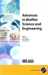 Advances in Biofilm Science and Engineering - Ryan Jordan, Diane Williams