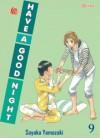 Have a Good Night Vol. 9 - Sayaka Yamazaki