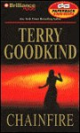 Chainfire: Chainfire Trilogy, Part 1 - Terry Goodkind, Jim Bond