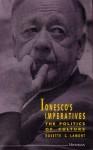 Ionesco's Imperatives: The Politics of Culture - Rosette Lamont