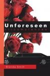 Unforeseen Circumstances - Brenda Smith