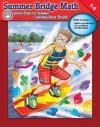Summer Bridge Math, Grades 5 - 6 - Sandra Toland, Ray Lambert, Wayne Miller
