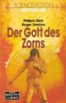 Der Gott des Zorns - Roger Zelazny, Philip K. Dick