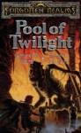 Pool of Twilight (Forgotten Realms) - James M. Ward, Anne K. Brown