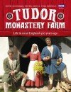 Tudor Monastery Farm - Peter Ginn, Ruth Goodman, Tom Pinfold