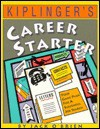 Kiplinger's Career Starter: Your Game Plan for a Successful Job Search - Jack O'Brien